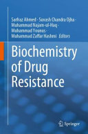Biochemistry of Drug Resistance