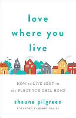 Love Where You Live