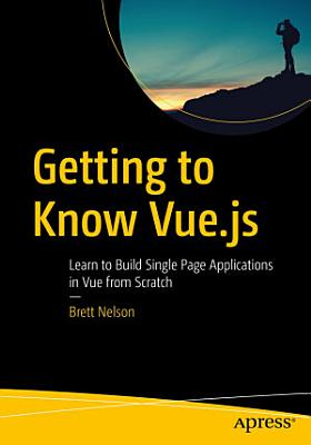 Getting to Know Vue js