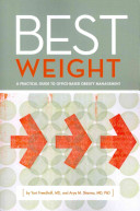Best Weight  A Practical Guide to Office Based Obesity Management PDF