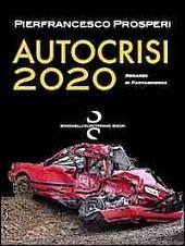 Autocrisi 2020