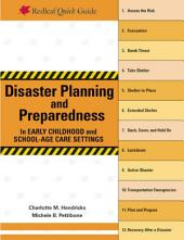 Disaster Planning and Preparedness in Early Childhood and School-Age Care Settings