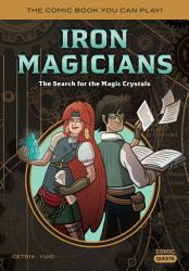 Iron Magicians The Search For The Magic Crystals Book PDF