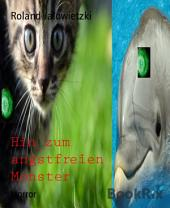Hin zum angstfreien Monster