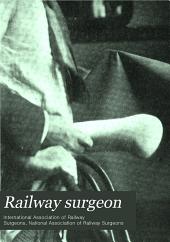 Railway Surgeon: Volume 7