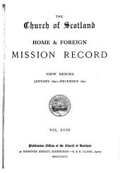 The Church of Scotland Home and Foreign Mission Record: Volume 18