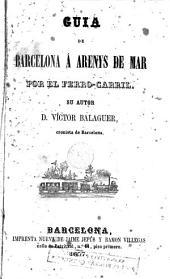 Guia de Barcelona á Arenys de Mar por el ferro-carril