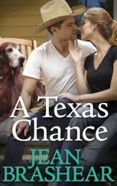 A Texas Chance