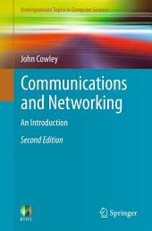 Communications and Networking: An Introduction, Edition 2