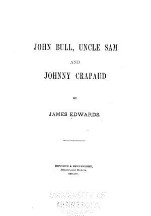 John Bull  Uncle Sam and Johnny Crapaud