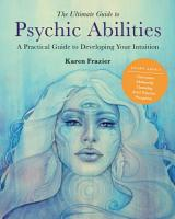The Ultimate Guide to Psychic Abilities PDF