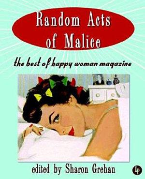 Random Acts of Malice