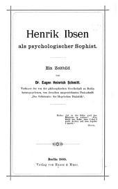 Henrik Ibsen als psychologischer Sophist: ein Zeitbild