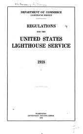 Regulations for the United States: Lighthouses Service, 1918