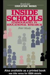 Inside Schools: Ethnography in Schools
