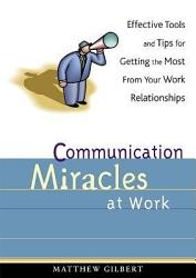 Communication Miracles At Work Book PDF