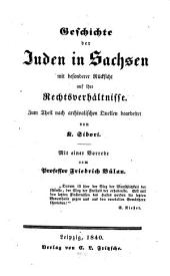 Geschichte der Juden in Sachsen mit besonderer Rücksicht auf ihre Rechts-Verhältnisse
