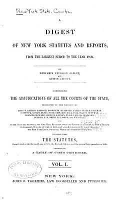 A Digest of New York Statutes and Reports