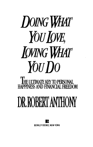 Doing What You Love  Loving What You Do Book