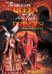 The Dragon Queen And The Two Princes Book PDF