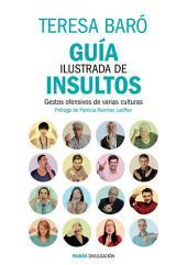 Guía ilustrada de insultos: Gestos ofensivos de varias culturas