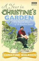 A Year in Christine s Garden PDF