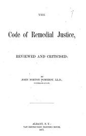 The Code of Remedial Justice: Reviewed and Criticised