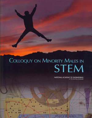 Colloquy on Minority Males in Science  Technology  Engineering  and Mathematics PDF
