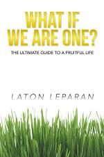 WHAT IF WE ARE ONE?