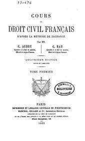Cours de droit civil français: d'après la méthode de Zachariae