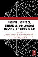 English Linguistics  Literature  and Language Teaching in a Changing Era PDF