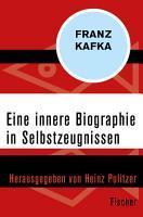 Eine innere Biographie in Selbstzeugnissen PDF