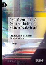 Transformation of Sydney's Industrial Historic Waterfront