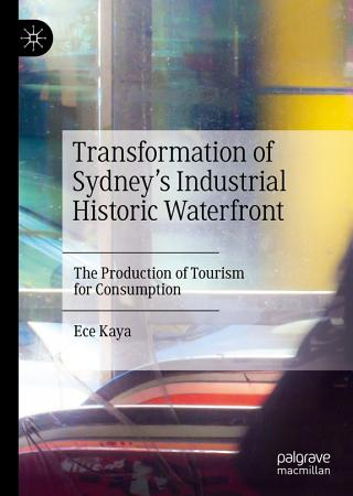 Transformation of Sydney   s Industrial Historic Waterfront PDF