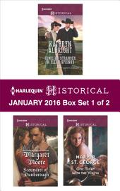 Harlequin Historical January 2016 - Box Set 1 of 2: Familiar Stranger in Clear Springs\Scoundrel of Dunborough\One Night with the Viking