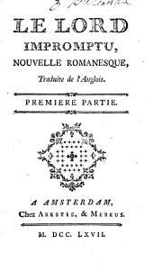 Le lord impromptu, nouvelle romanesque, traduite de l'anglois: Volume2