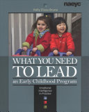 What You Need to Lead an Early Childhood Program PDF