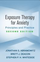 Exposure Therapy for Anxiety  Second Edition PDF
