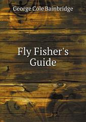Fly Fisher's Guide