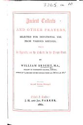 Ancient Collects and other Prayers for the use of Clergy and Laity; selected from various rituals