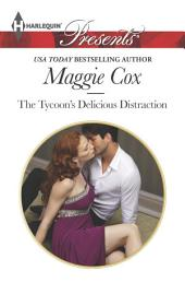 The Tycoon's Delicious Distraction