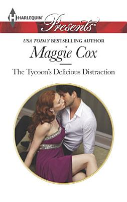 The Tycoon s Delicious Distraction