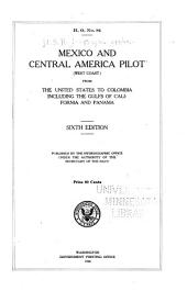 Mexico and Central America pilot (west coast) from the United States to Colombia, including the gulfs of California and Panama