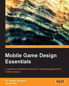 Mobile Game Design Essentials PDF