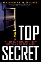 Top Secret: When Our Government Keeps in the Dark?