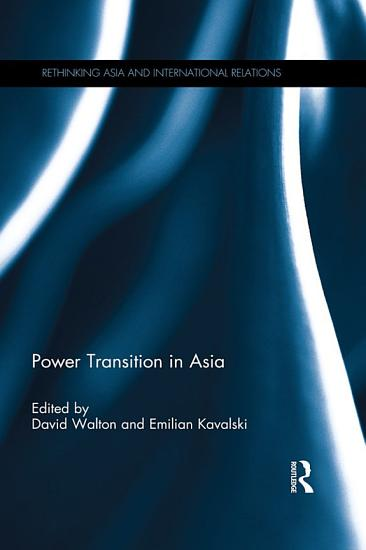 Power Transition in Asia PDF