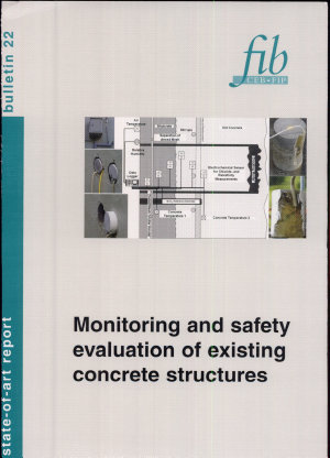 Monitoring and Safety Evaluation of Existing Concrete Structures PDF
