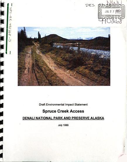 Denali National Park  N P    Spruce Creek Access PDF