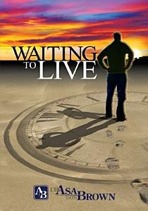Waiting to Live Book