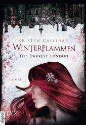 The Darkest London - Winterflammen